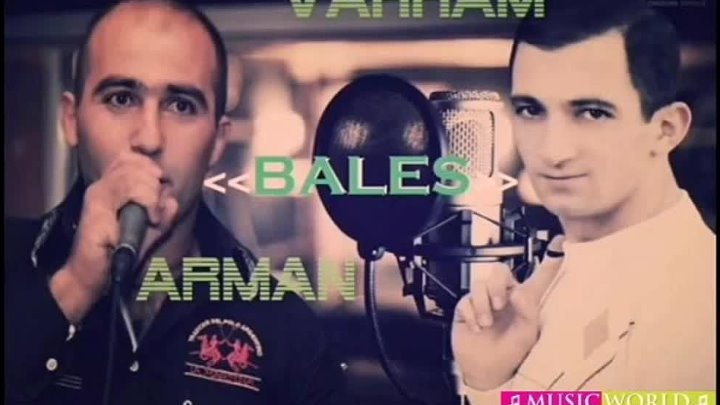 Vahram & Arman - Bales 【New 2015】 © BLACK ♫ MUSIC