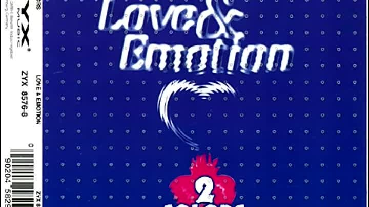 2 Colors - Love & Emotion (Extended 170 Bpm Mix)