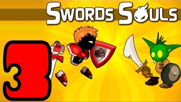 SWORDS AND SOULS 3
