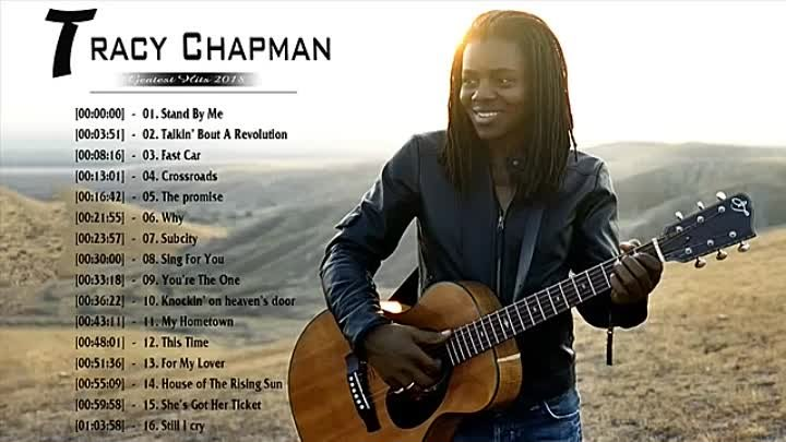 Tracy Chapman Greatest Hits - Top 30 Best Songs Of Tracy Chapman Playlist 2018 (1)