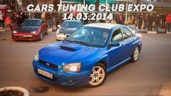 Cars Tuning Club Expo 14.03.2014