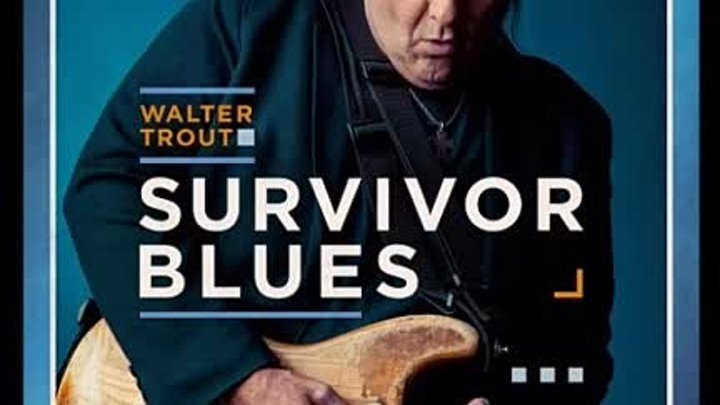 Walter Trout2019-Woman Don't Lie (feat. Sugaray Rayford)