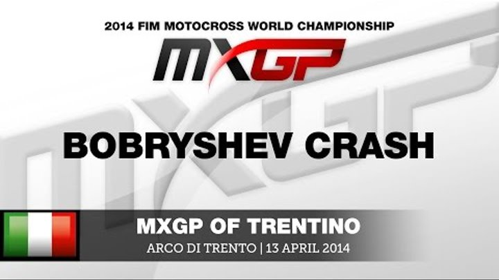 MXGP of Trentino 2014 Evgeny Bobryshev Crash - Motocross