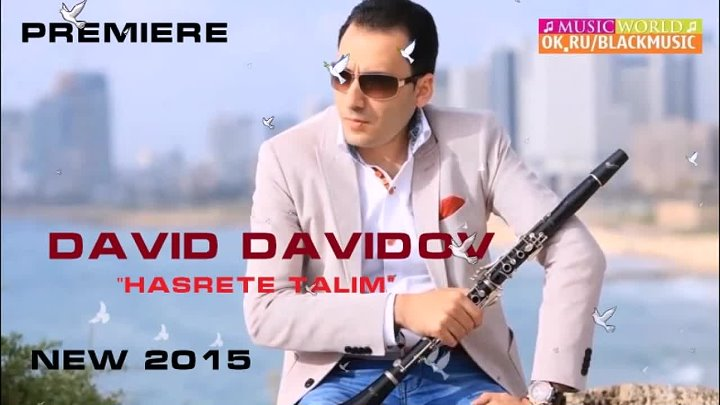 David Davidov - Hasrete Talim [New 2015] HD