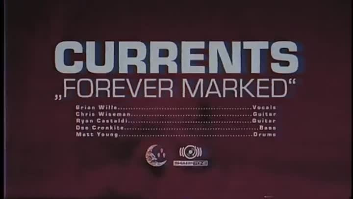 Currents - Forever Marked (Official Music Video)