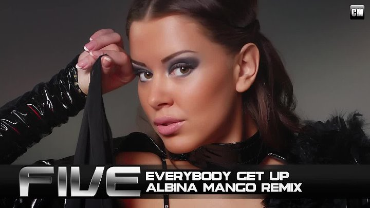 Five - Everybody Get Up (Albina Mango Remix) [Clubmasters Records]