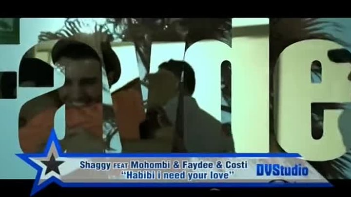 001. Shaggy feat Mohombi & Faydee & Costi - Habibi i need your love