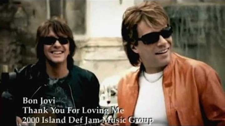 Bon Jovi - Thank You For Loving Me (Official Uncut Music Video)