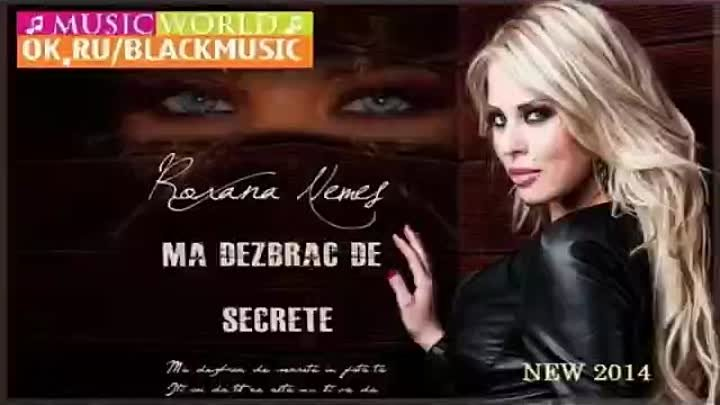 Roxana Nemes - Ma Dezbrac De Secrete [New Song 2014]