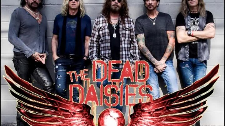 """Resurrected _⁄ The Dead Daisies (From the new album _""""Burn It Down_"""")[1]"""