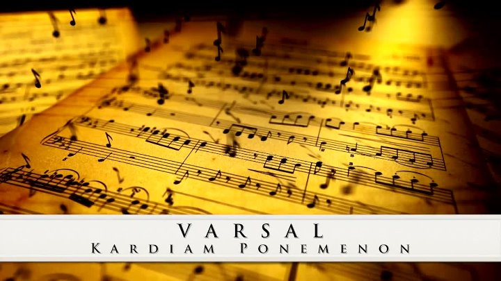 •●💗●•VARSAL ◣ Kardiam Ponemenon ◥•●💗●•