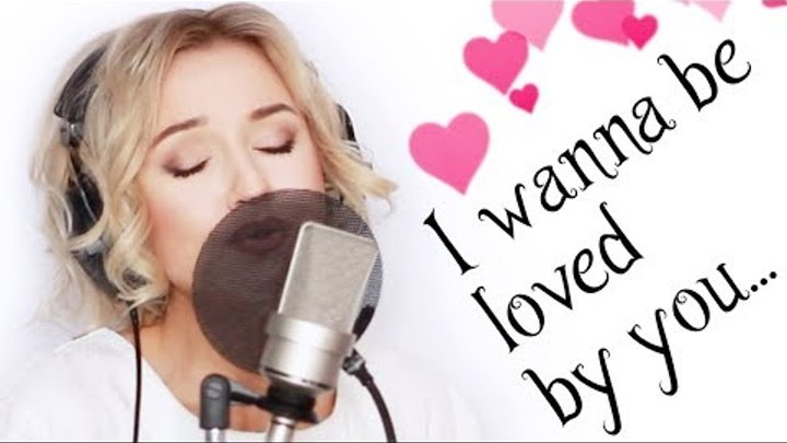 I Wanna Be Loved By You by Marilyn Monroe - (Alyona cover)
