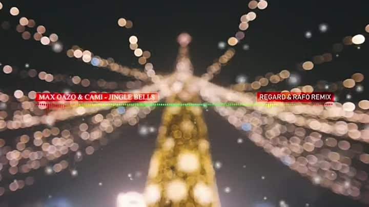 Max Oazo & Cami - Jingle Bells (Regard & Rafo Remix)