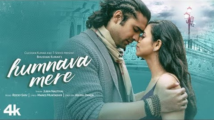 Official Video: Humnava Mere Song | Jubin Nautiyal | Manoj Muntashir |Bhushan Kumar