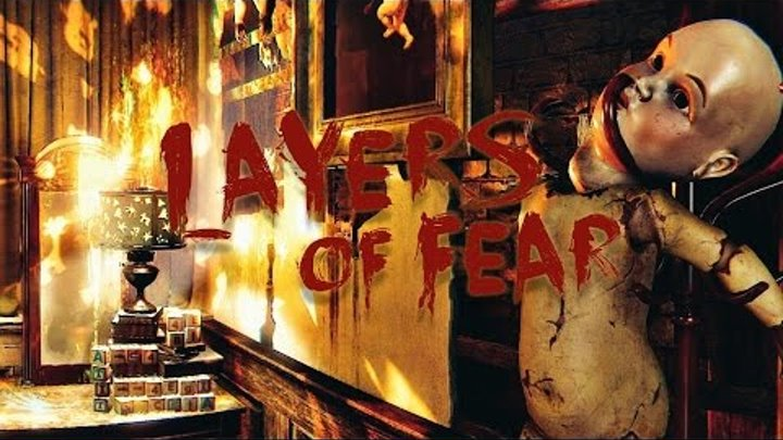Кошмары ● Layers of Fear