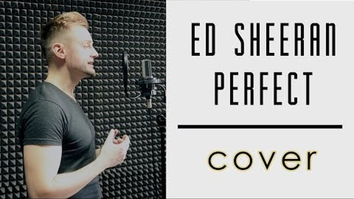 Ed Sheeran Perfect Cover Vasily Aniskin