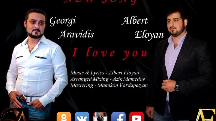 ❤.¸.•´❤Albert Eloyan ft Georgi Aravidis - I love you❤.¸.•´❤