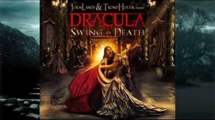 Jorn Lande and Trond Holter present DRACULA - Queen of the Dead (Official / 2015)