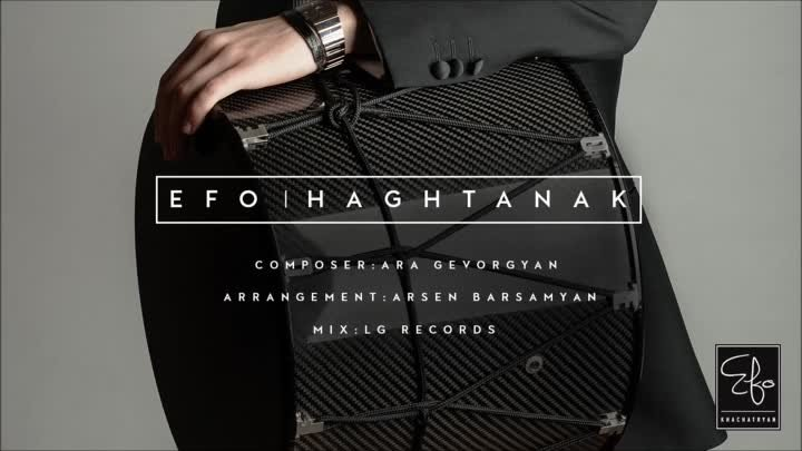 EFO - Haghtanak // Official Audio Track //