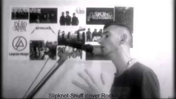 Rock4Life Cover |Slipknot-Snuff|