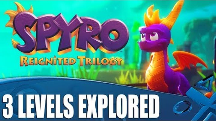 Spyro Reignited Trilogy PS4 Gameplay - 3 Beautiful Levels Explored