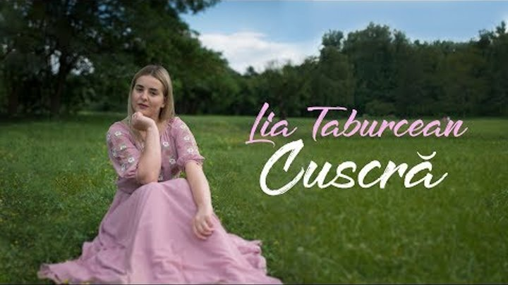 Lia Taburcean - Cuscra (Official Video 2018)