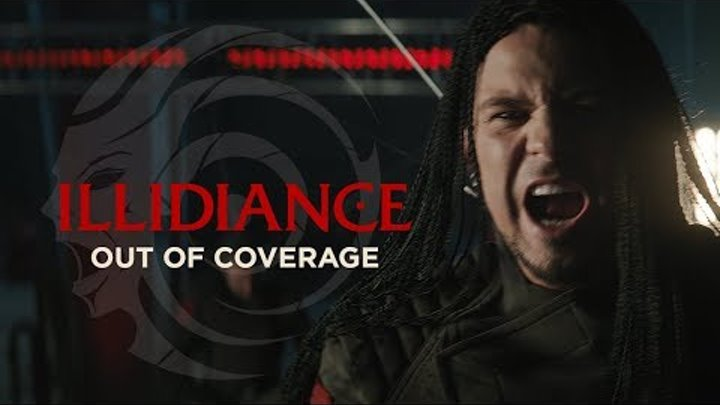 ILLIDIANCE — Out of Coverage / Official Music Video / 0+ / 2018