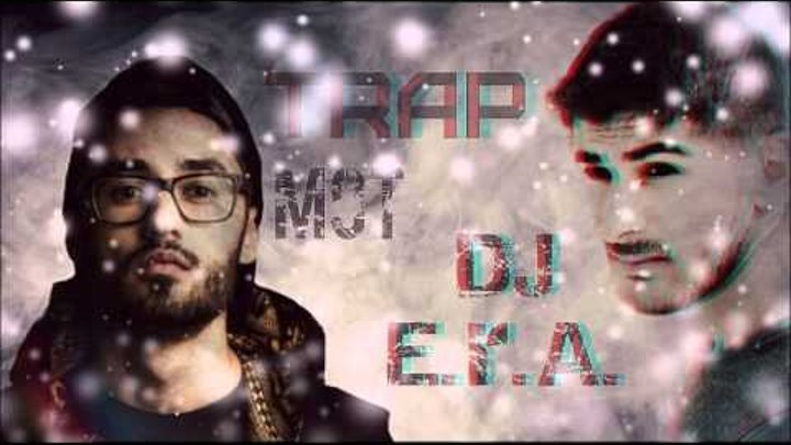 DJ, E R A Мот Мама, я в Дубае Official remix Trap 2015