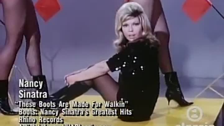 Хит 1966 года!Nancy Sinatra - These Boots Are Made For Walking.