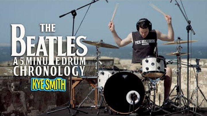 The Beatles: A 5 Minute Drum Chronology - Kye Smith [4K]