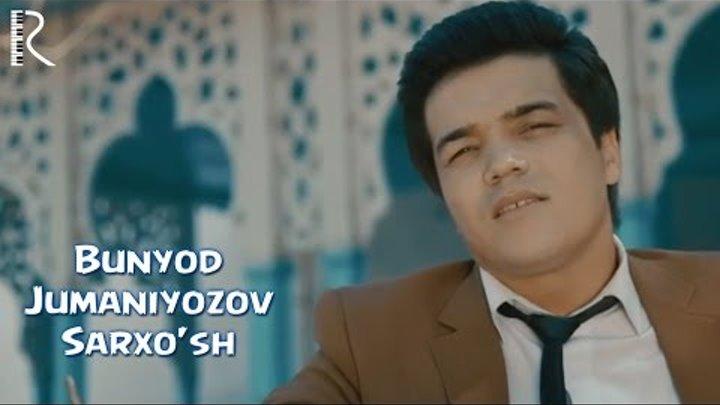 BUNYOD JUMANIYOZOV MP3 СКАЧАТЬ БЕСПЛАТНО
