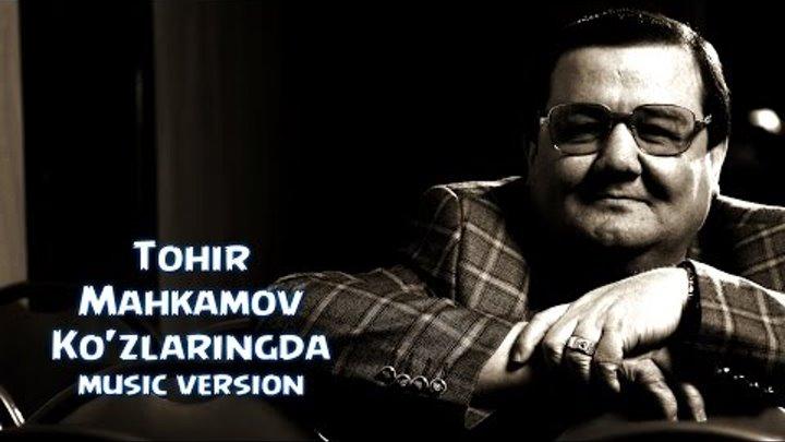 TOHIR MAHKAMOV 2015 MP3 СКАЧАТЬ БЕСПЛАТНО