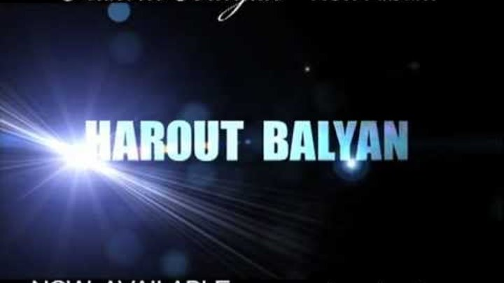Harout Balyan 2012 Album Now Available