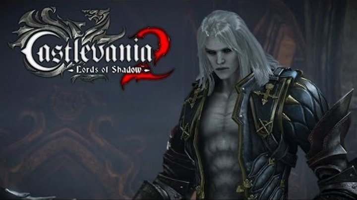 Castlevania Lords of Shadow 2 Revelations Full DLC Walkthrough Let's Play Gameplay