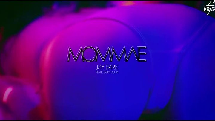 Jay Park ft. Ugly Duck-MOMMAE(рус саб)