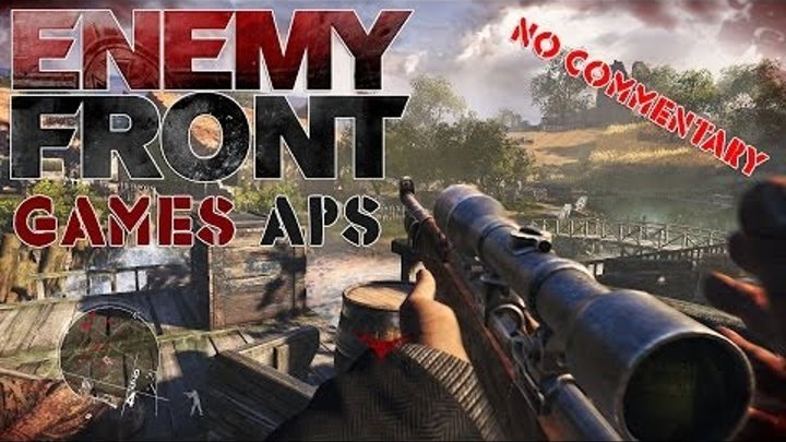 Enemy Front Walkthrough Part 1   No Commentary   Hight 1080p   Gameplay Lets Play Playthrough