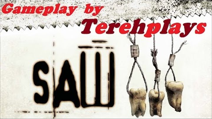 Saw - the video game / Пила игра (gameplay by tereh) 4 серия