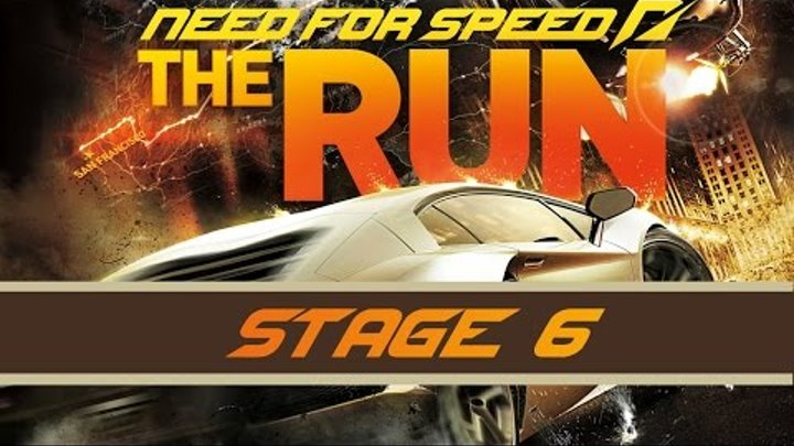 Need For Speed The Run - Stage 6