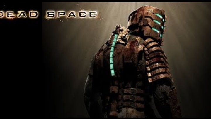 Dead Space Launch Game Trailer HD