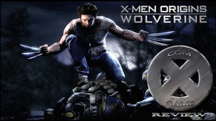 Com X Game Review #1 - Обзор Игры X-Men: Origins. Wolverine | Люди-Икс: Начало. Росомаха