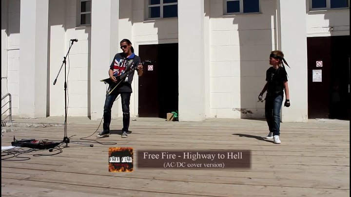 Highway to Hell - Free Fire (ACDC cover version) 17.07.16