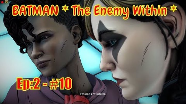 "🕵 BATMAN * The Enemy Within * 🕵: "" Meeting with Tiffany - Episode 2"" - part#10"