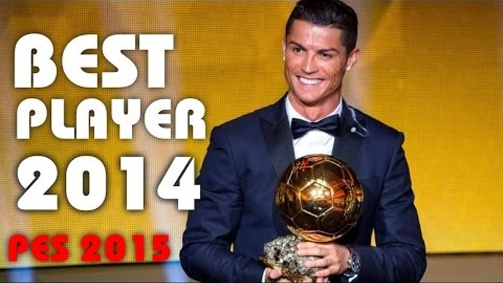 PES 2015 montage | Cristiano Ronaldo - Best Player 2014 | Ballon d'or 2015