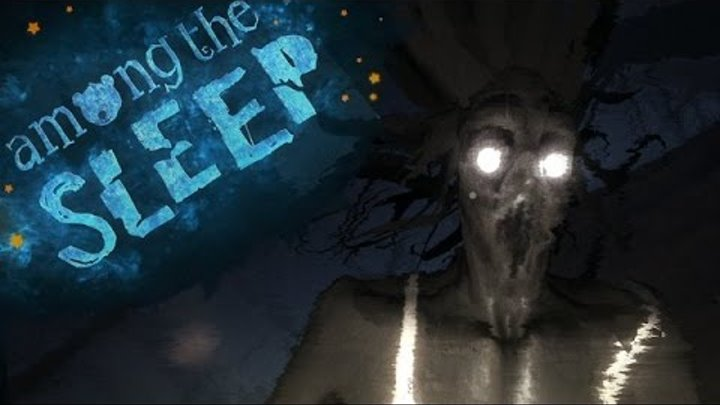 "Among the Sleep ""Ужастики 2015""."