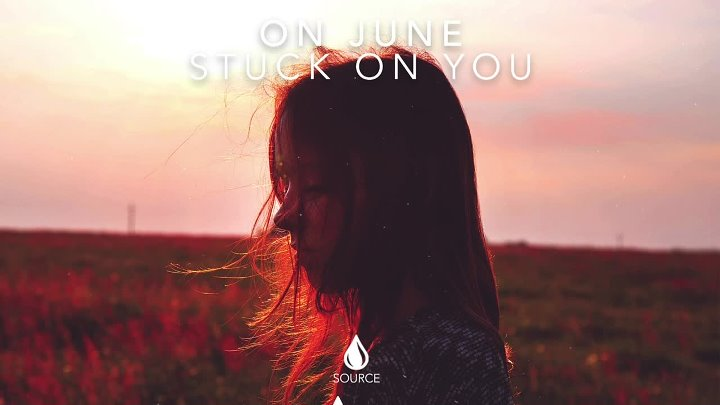 On June - Stuck On You (Extended Mix)