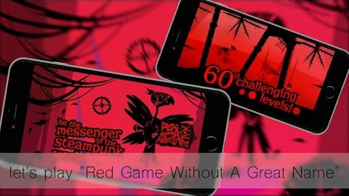 """let's play """"Red Game Without A Great Name"""" для iOS (iPhone/iPad)"""