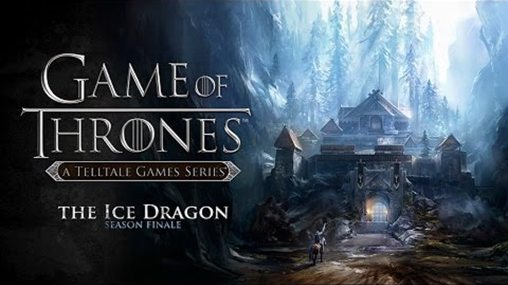 Игра Престолов [Game of Thrones] - Telltale - ep. 6 The Ice Dragon - #22