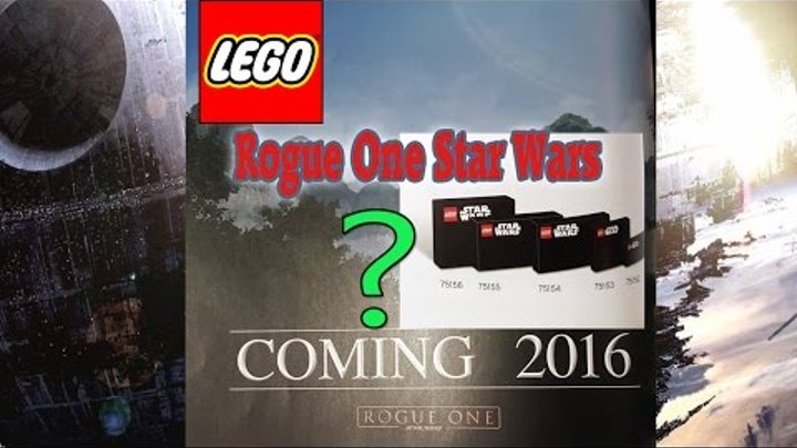 Lego Star Wars 2016 sets of the film Rogue One:75156,75155,75154,75153,75152,75119,75120,75121