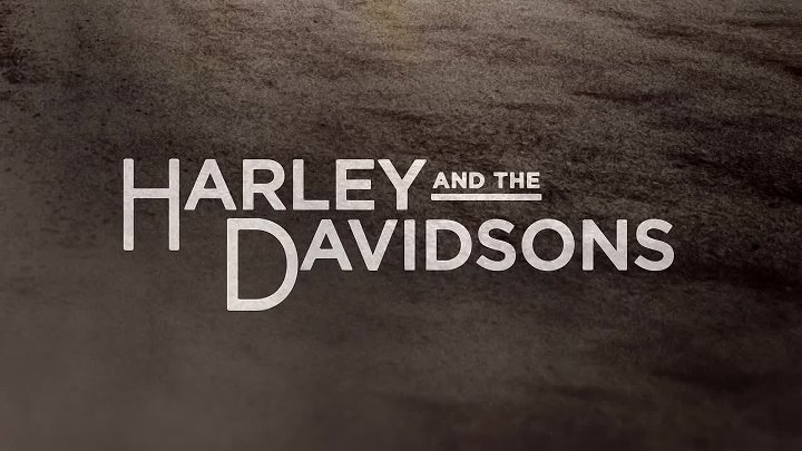 Harley.and.the.Davidsons.s01e03.WEB-DL.720p.NewStudio