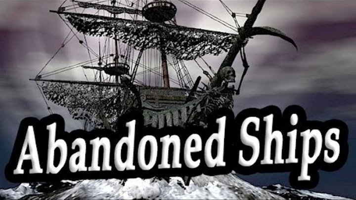 Top 5 Abandoned Ships Around of the World Documentary. Part 1. Creepiest Shipwrecks. Haunted Ships